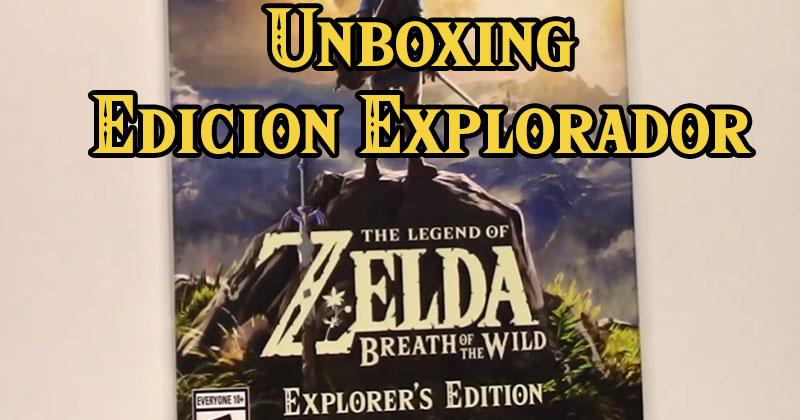 Unboxing Edición Explorador de The Legend of Zelda: Breath of the Wild